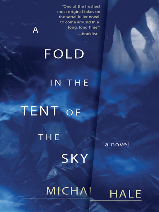 Title details for A Fold in the Tent of the Sky by Michael Hale - Available