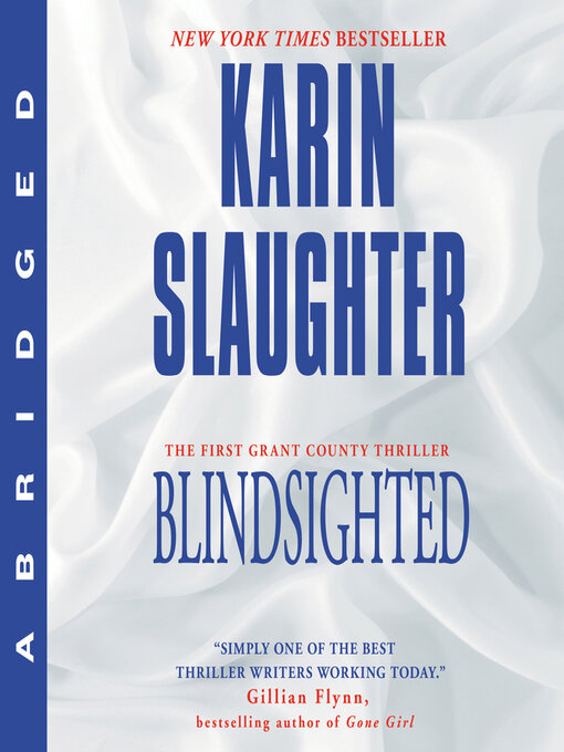Title details for Blindsighted by Karin Slaughter - Available