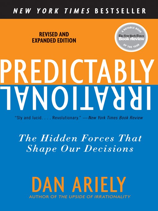 Title details for Predictably Irrational by Dr. Dan Ariely - Available