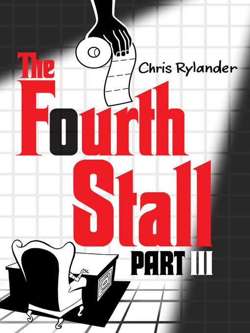 Title details for The Fourth Stall, Part III by Chris Rylander - Available