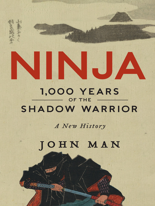 Title details for Ninja by John Man - Available