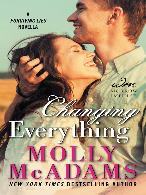 Title details for Changing Everything by Molly McAdams - Available