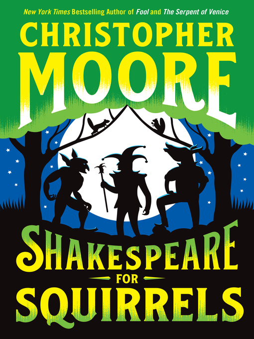 Title details for Shakespeare for Squirrels by Christopher Moore - Available