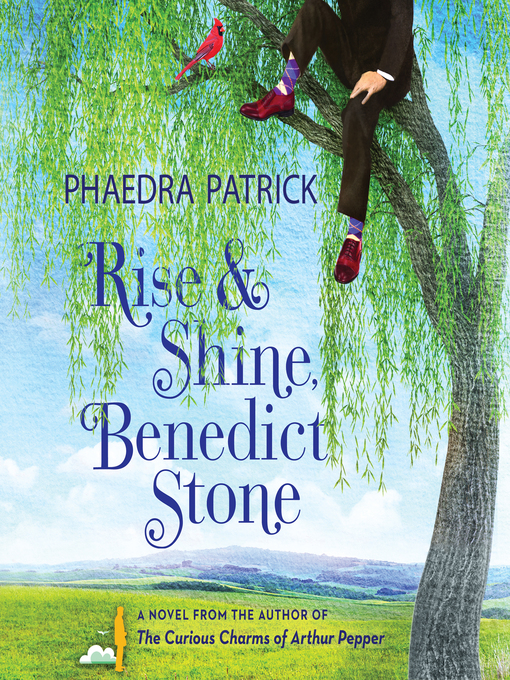 Title details for Rise and Shine, Benedict Stone by Phaedra Patrick - Wait list