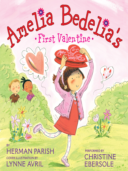 Title details for Amelia Bedelia's First Valentine by Herman Parish - Wait list