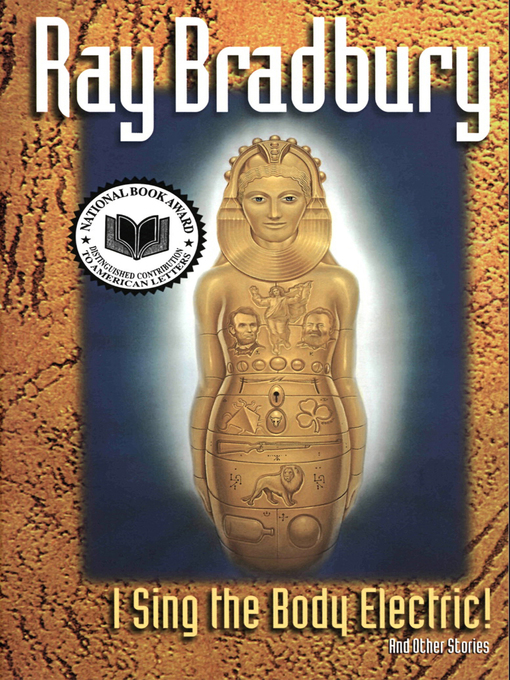 Title details for I Sing the Body Electric by Ray Bradbury - Available