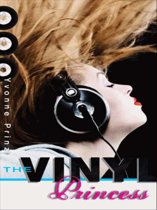 Title details for The Vinyl Princess by Yvonne Prinz - Available