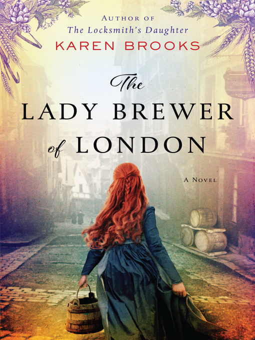 Title details for The Lady Brewer of London by Karen Brooks - Wait list