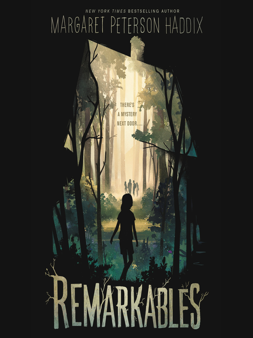 Title details for Remarkables by Margaret Peterson Haddix - Available