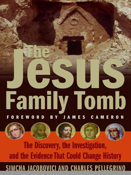 Title details for The Jesus Family Tomb by Simcha Jacobovici - Available
