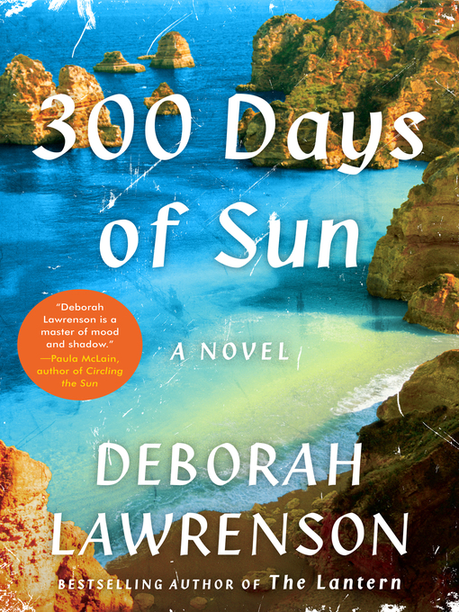 Title details for 300 Days of Sun by Deborah Lawrenson - Available