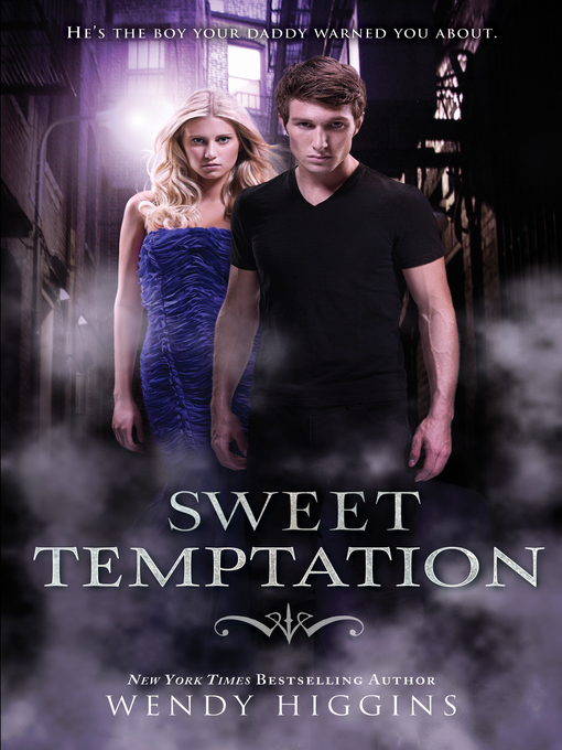 Title details for Sweet Temptation by Wendy Higgins - Wait list