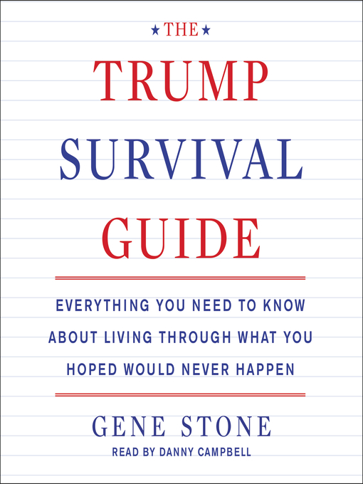 Title details for The Trump Survival Guide by Gene Stone - Available