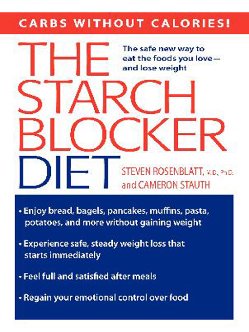 Title details for The Starch Blocker Diet by Steven Rosenblatt - Available