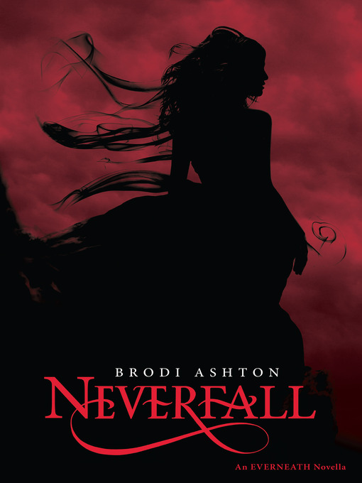 Title details for Neverfall by Brodi Ashton - Available