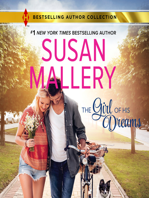 Title details for The Girl of His Dreams by Susan Mallery - Wait list