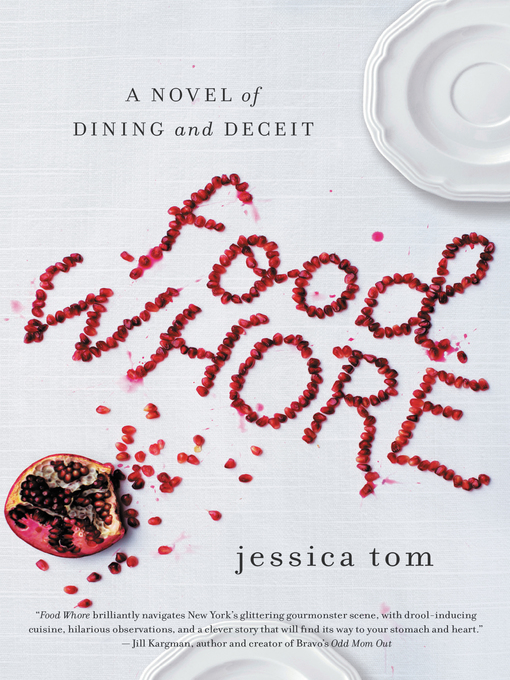 Title details for Food Whore by Jessica Tom - Available