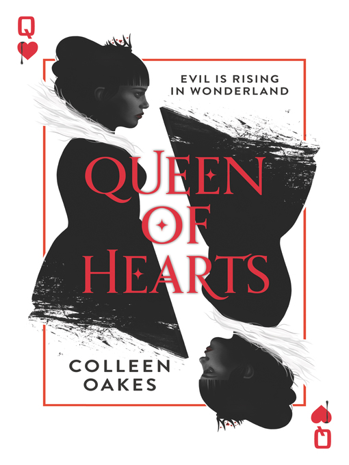 Title details for Queen of Hearts by Colleen Oakes - Available