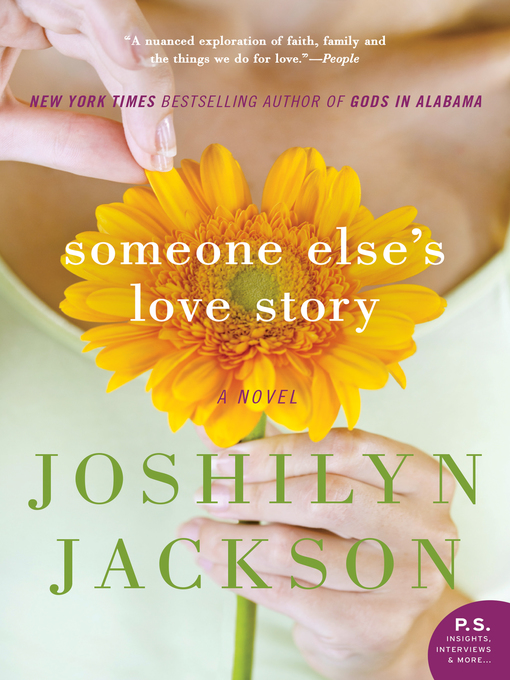 Title details for Someone Else's Love Story by Joshilyn Jackson - Available