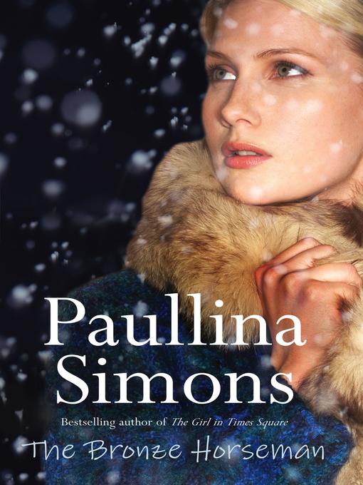 Title details for The Bronze Horseman with Bonus Material by Paullina Simons - Wait list