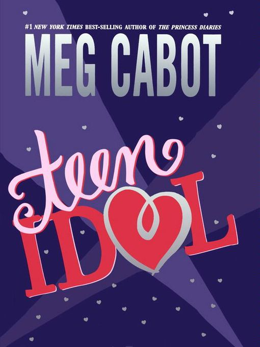Title details for Teen Idol by Meg Cabot - Available