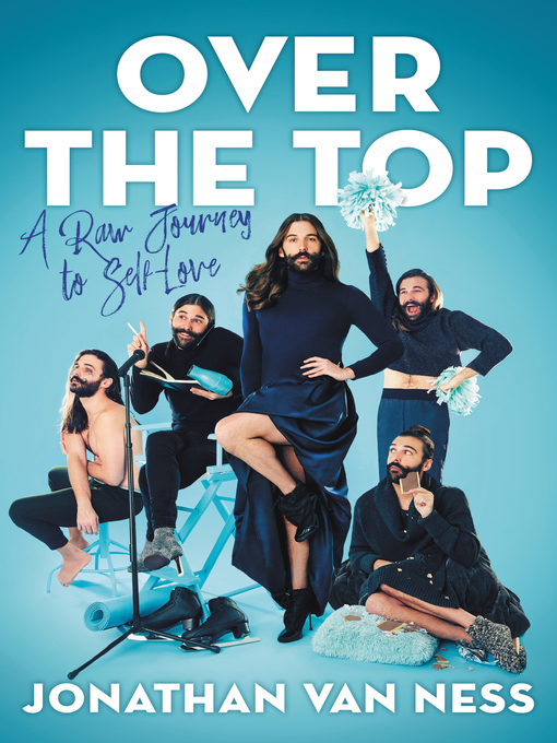 Title details for Over the Top by Jonathan Van Ness - Wait list