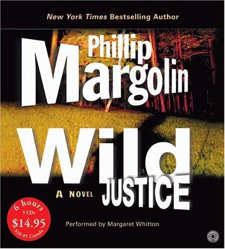 Title details for Wild Justice by Phillip Margolin - Wait list