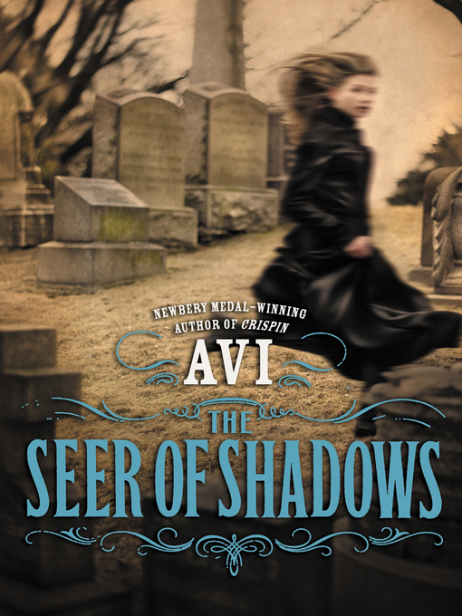 Title details for The Seer of Shadows by Avi - Available