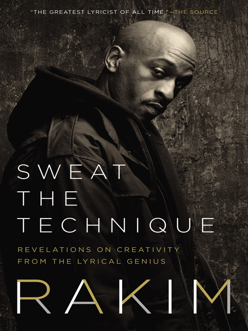Title details for Sweat the Technique by Rakim - Wait list