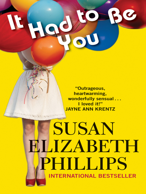 Title details for It Had to Be You by Susan Elizabeth Phillips - Wait list