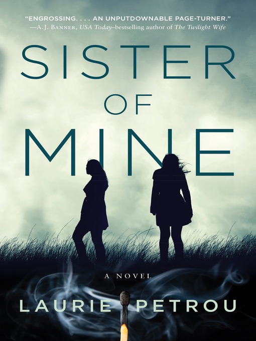 Title details for Sister of Mine by Laurie Petrou - Wait list