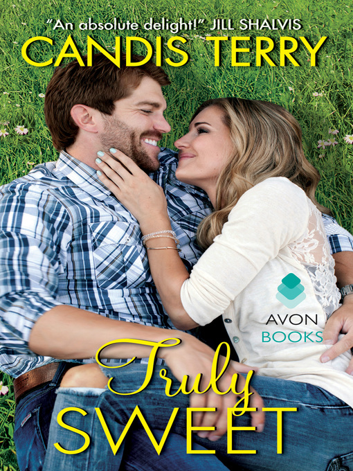 Title details for Truly Sweet by Candis Terry - Available