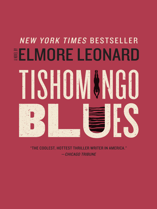 Title details for Tishomingo Blues by Elmore Leonard - Available
