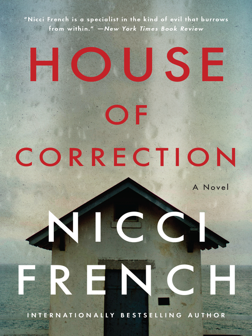 Title details for House of Correction by Nicci French - Available