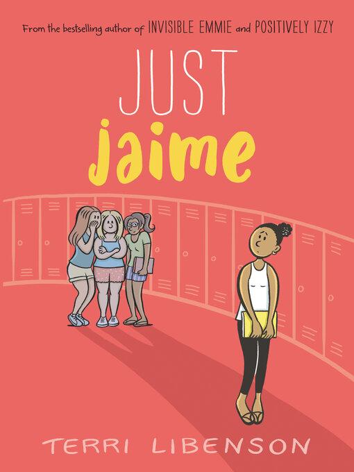 Title details for Just Jaime by Terri Libenson - Wait list