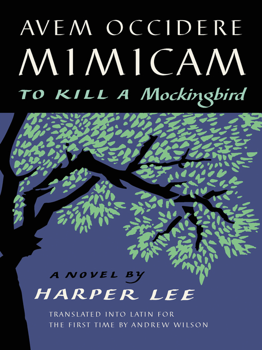 Title details for Avem Occidere Mimicam by Harper Lee - Available