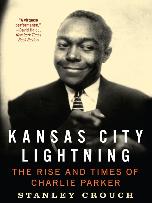 Title details for Kansas City Lightning by Stanley Crouch - Wait list