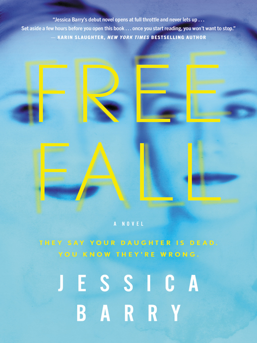 Title details for Freefall by Jessica Barry - Available