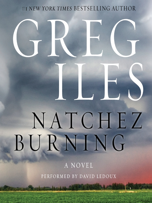 Title details for Natchez Burning by Greg Iles - Available