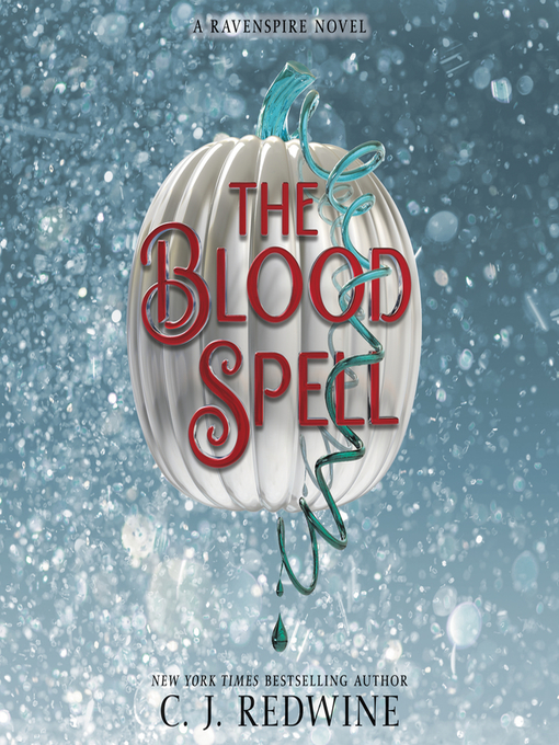 Title details for The Blood Spell by C. J. Redwine - Wait list