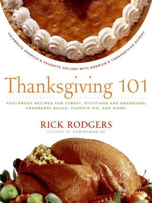 Title details for Thanksgiving 101 by Rick Rodgers - Available
