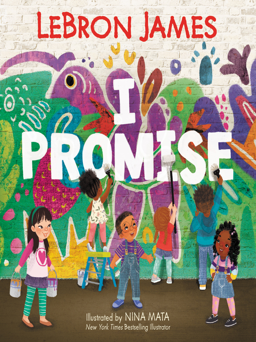 Title details for I Promise by LeBron James - Available