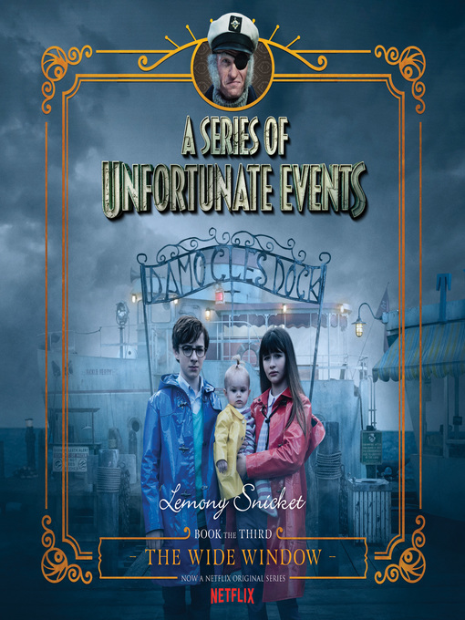 Title details for The Wide Window by Lemony Snicket - Available