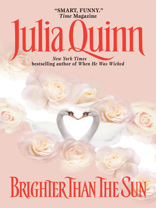 Title details for Brighter Than the Sun by Julia Quinn - Wait list