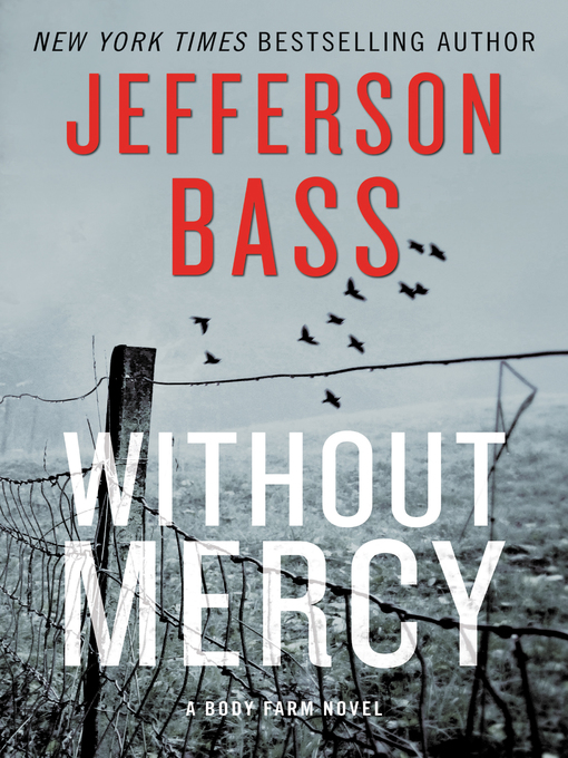 Title details for Without Mercy by Jefferson Bass - Available