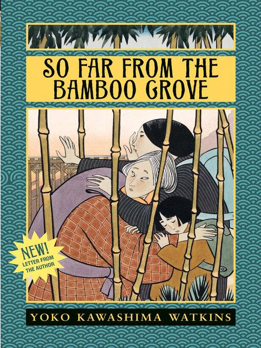 Title details for So Far from the Bamboo Grove by Yoko Kawashima Watkins - Wait list