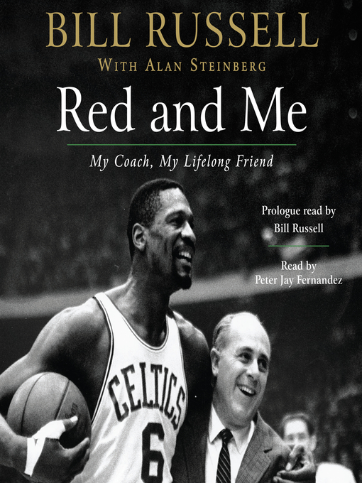 Title details for Red and Me by Bill Russell - Available