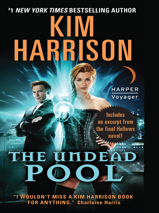 Title details for The Undead Pool by Kim Harrison - Available