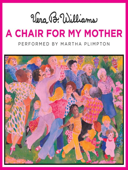 Title details for A Chair for My Mother by Vera B. Williams - Available
