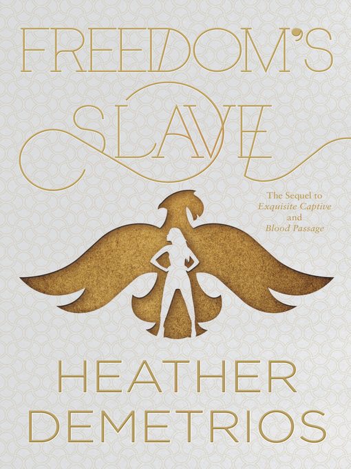Title details for Freedom's Slave by Heather Demetrios - Available